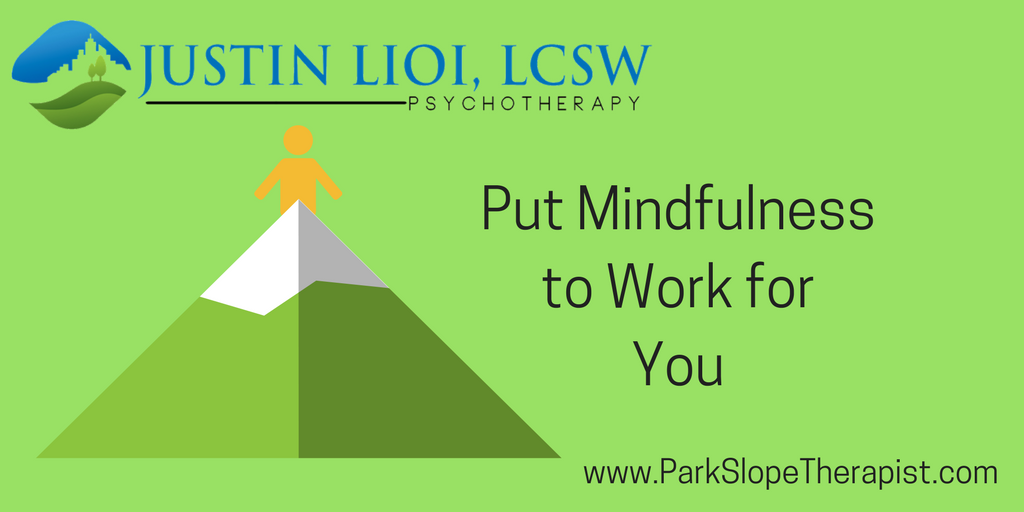 Put Mindfulness to Work for You