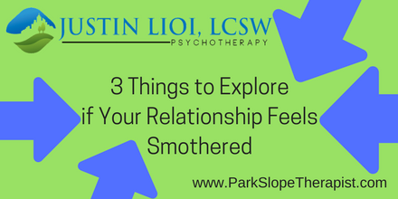 Feeling Smothered in Your Relationship?