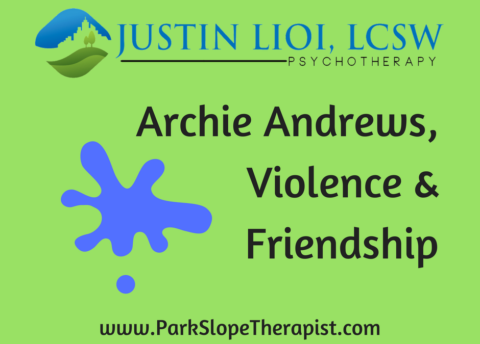 Do Men Need Violence to Prove Their Friendship? What Would Archie Comics Say?